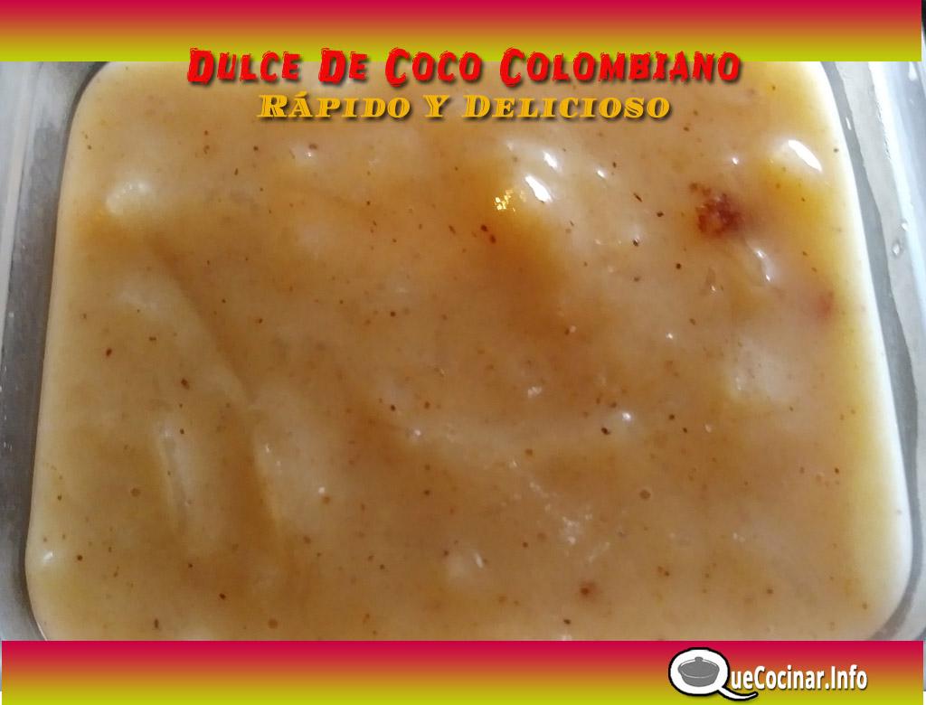 Dulce De Coco Colombiano Rápido Y Delicioso