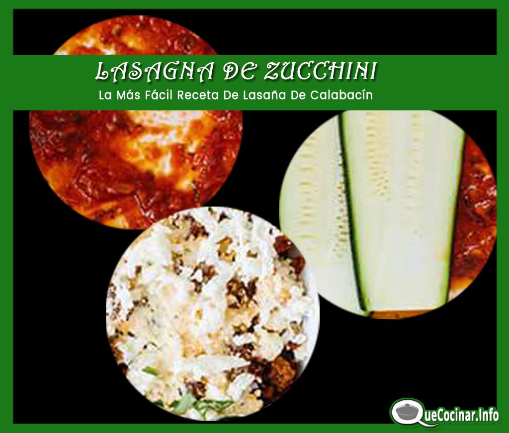 Lasagna-de-Zucchini-pasos LASAÑA DE ZUCCHINI | La Más Fácil Receta De Lasaña De Calabacín