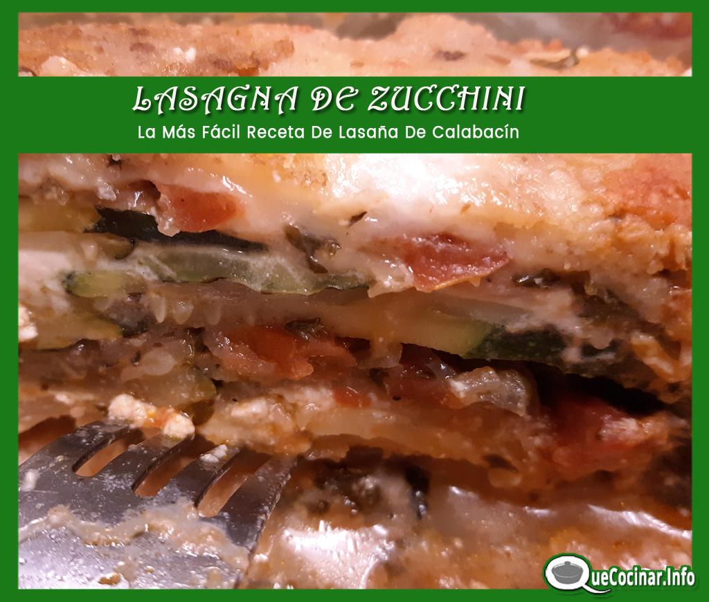 Lasagna-de-Zucchini-pedazo LASAÑA DE ZUCCHINI | La Más Fácil Receta De Lasaña De Calabacín