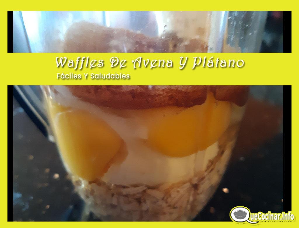 Waffles-De-Avena-Y-Platano-en-licuadora Waffles De Avena Y Plátano Fáciles Y Saludables