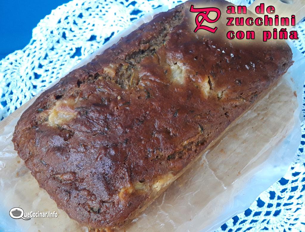 Pan de Zucchini con Piña